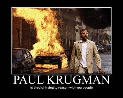 Paul_krugman_is_tired_of_trying_to_reason_with_you_people